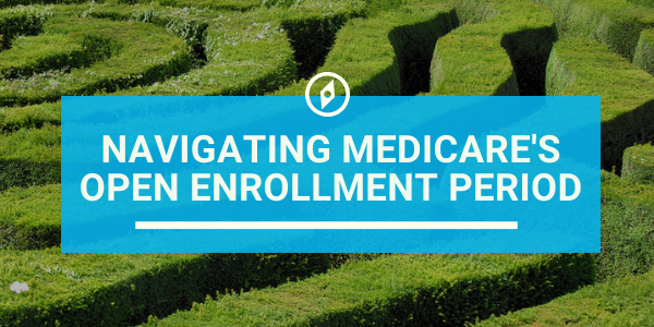 Navigating Medicare During the Fall Open Enrollment Period